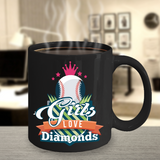 Baseball Coffee Mug Gift - Girls Love Diamonds