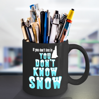 New Hampshire Coffee Mug You Don't Know Snow