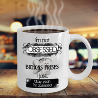 Not Obsessed With Bichons Frises Mug for Dog Lovers