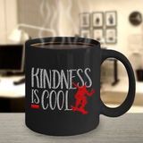 Kindness is Cool Mug Anti-Bullying Awareness