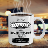 Not Obsessed w/Russell Terriers Mug Dog Lovers