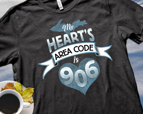 My Heart's Area Code is 906 Shirt | Yooper Gift | Upper Michigan T-shirt