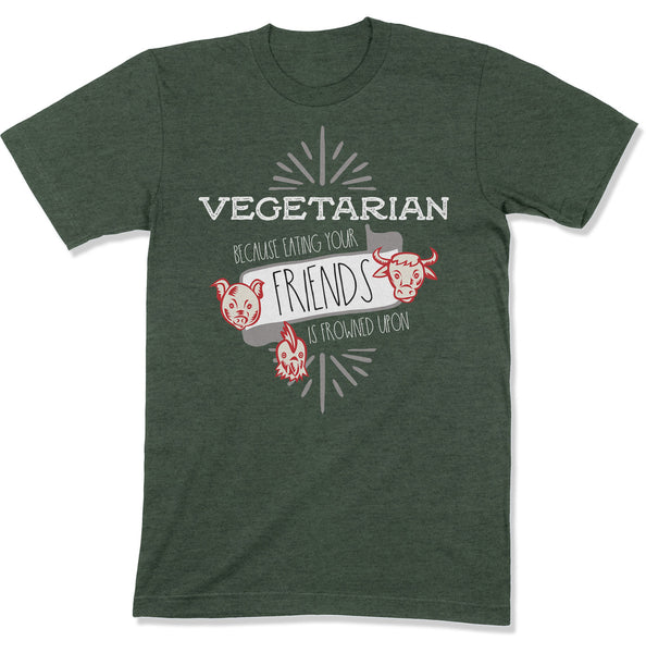 Funny Vegetarian Shirt | Plant Based Tee | Eating Friends Is Frowned Upon