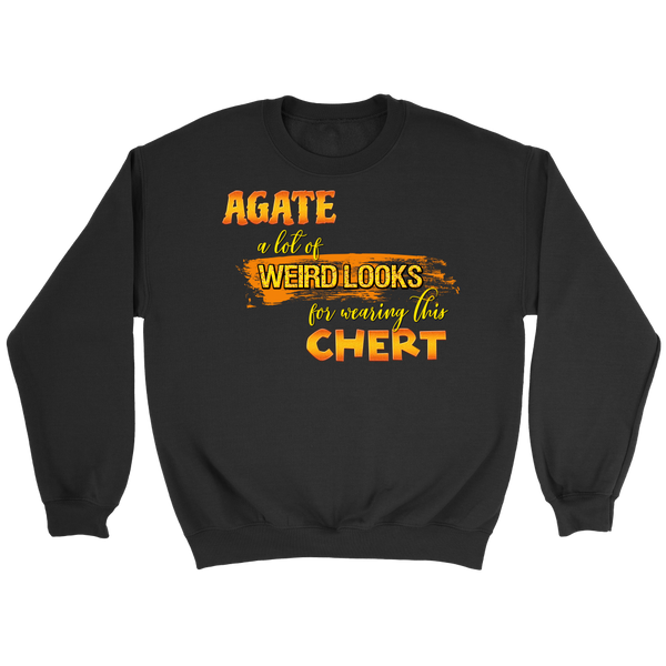 Agate a Lot of Weird Looks for Wearing This Chert Crewneck Sweatshirt