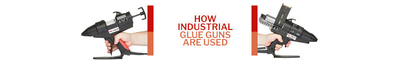 How Industrial Glue Guns Are Used Divider