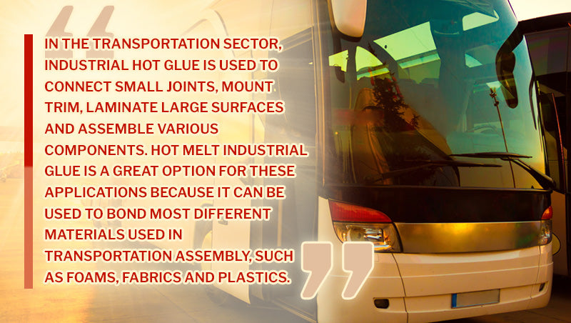Transportation Sector Hot Glue Quote
