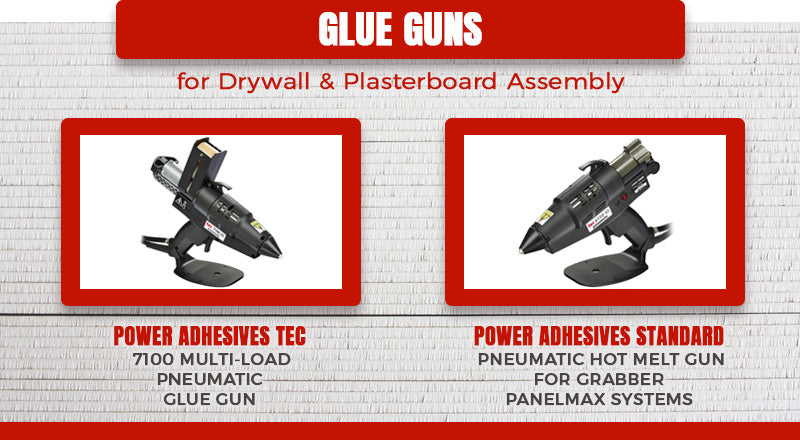 glue guns for drywall and plasterboard graphic
