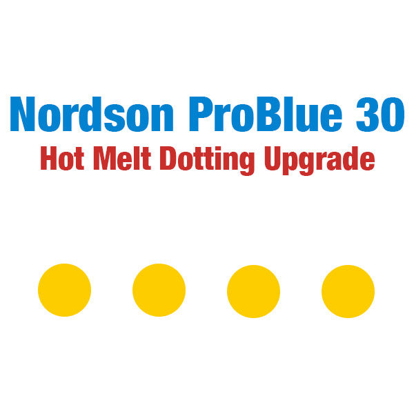 Nordson ProBlue 30 Hot Melt Stitching and Dotting Upgrade Package