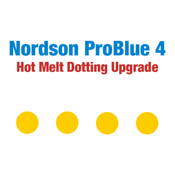 Nordson ProBlue 4 hot melt stitching and dotting upgrade package