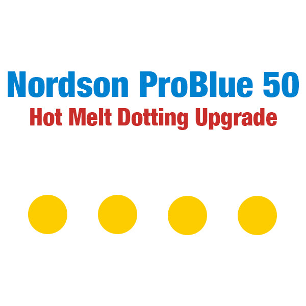Nordson ProBlue 50 Hot Melt Stitching and Dotting Upgrade Package