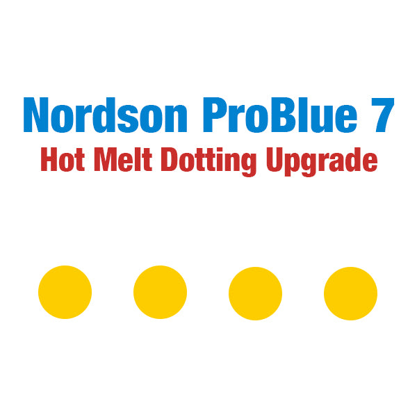 Nordson ProBlue 7 Hot Melt Stitching and Dotting Upgrade Package