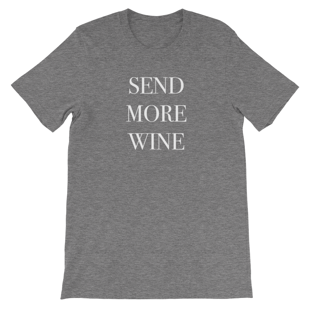 Send More Wine T-Shirt