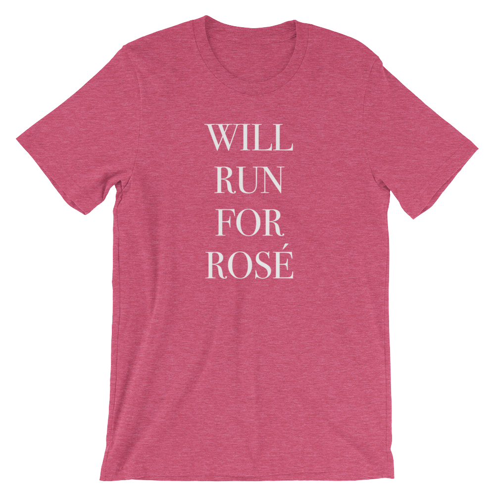 Will Run For Rosé T-Shirt
