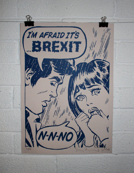 N-N-No (I'm Afraid It's Brexit) - ShangrilART
