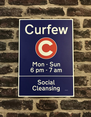 Curfew Social Cleansing (Metal Sign)