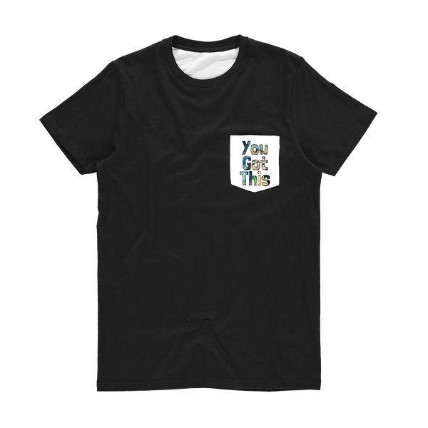 Words - 'You Got This' Pocket T-Shirt