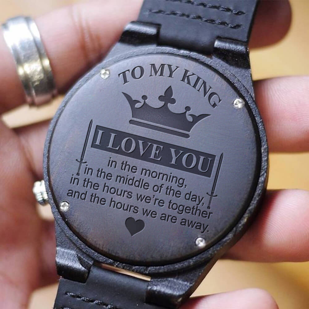 To My King - I Love You (Wood Watch)