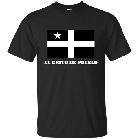El Grito De Pueblo G200 Gildan Ultra Cotton T-Shirt - PR FLAGS UP
