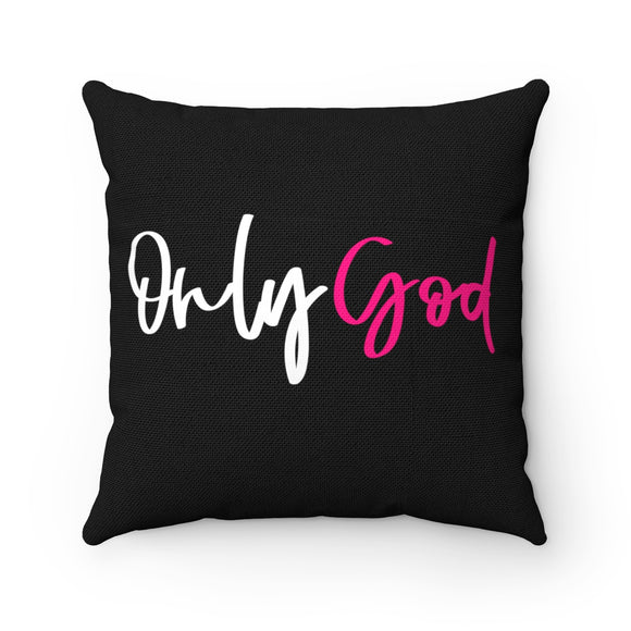 Only God Pillow