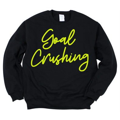 Goal Crushing Sweatshirt