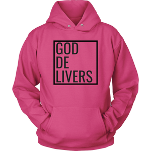 God Delivers Unisex Hoodie Black