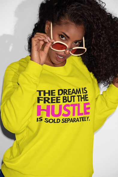 The Dream is Free BOLD Sweatshirt