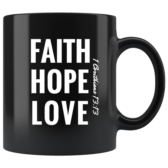 Faith Hope Love Black Mug