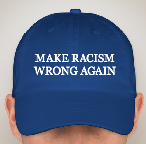 MAKE RACISM WRONG AGAIN Official Baseball Cap NOW IN STOCK!!