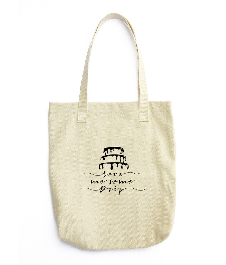 Love Me Some Drip Tote Bag
