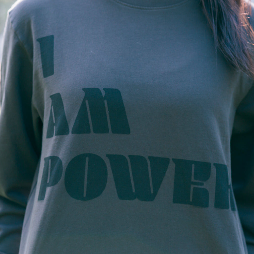 I Am Power I Empower Sweatshirt