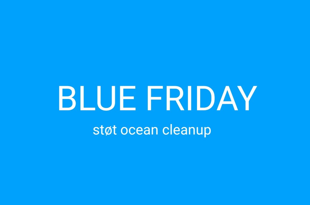 Blue Friday - Ingen Black Friday