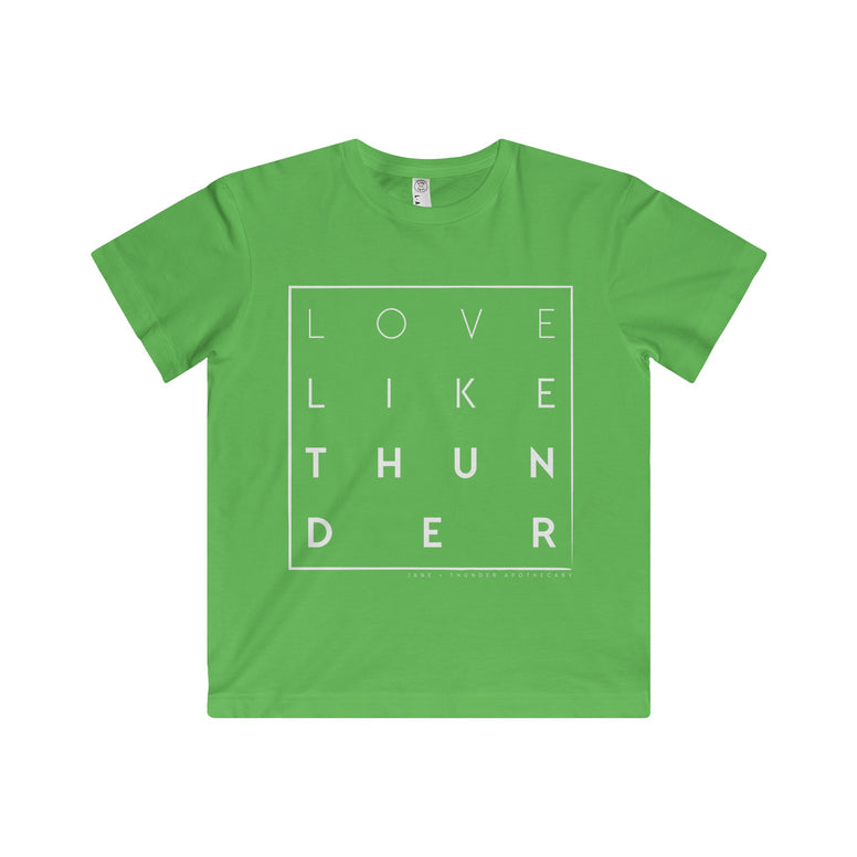 LOVE LIKE THUNDER white font KID's Fine Jersey Tee