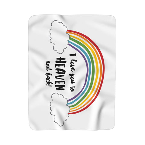 I love you to Heaven and back RAINBOW Sherpa Fleece Blanket