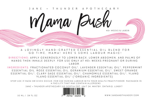 Mama Push | Organic, Allergy Free, Pregnancy Safe Mama Essential Oils | Jane and Thunder Apothecary
