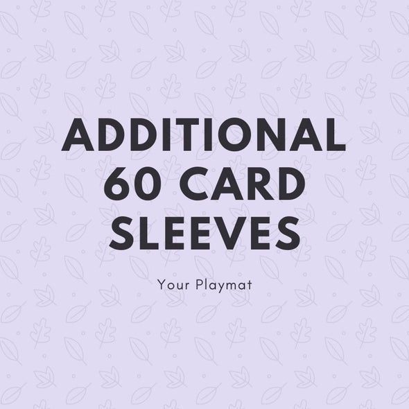 Additional 60 Card Sleeves