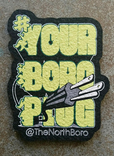 MOOD MATS - Your Boro Plug