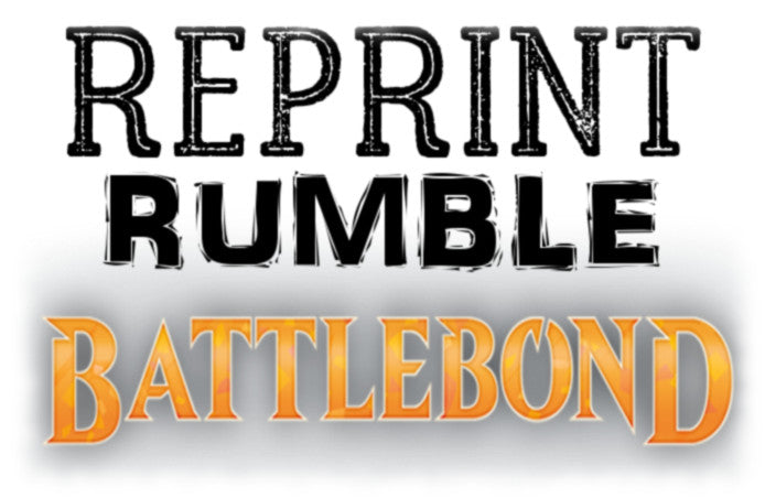 Reprint Rumble - Battlebond
