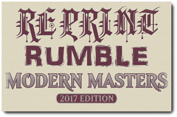 Reprint Rumble - Modern Masters 2017