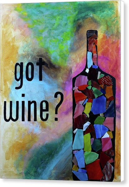 Got Wine - Canvas Print