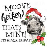TR482 Move Heifer Black Friday