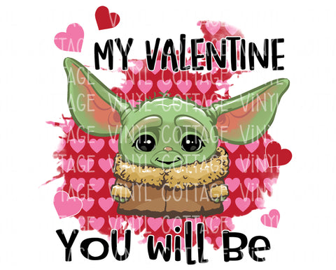TR818 My Valentine You Will Be