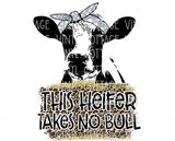 TR831 This Heifer Takes No Bull