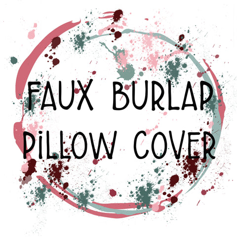 Faux Burlap Pillow Cover