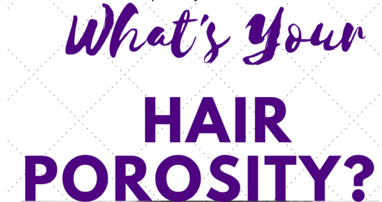 What's Your Hair Porosity?
