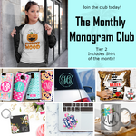 The Monthly Monogram Club - Tier 2 Subscription Box