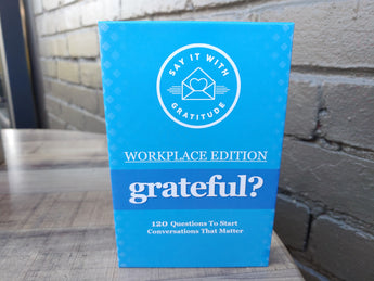 The Grateful Deck Workplace Edition - 120 Questions To Start Conversations That Matter
