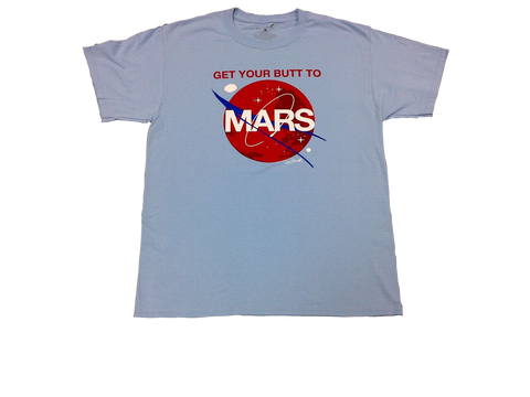 "LIMITED EDITION ADULT ""GET YOUR BUTT TO MARS"" BLUE T-SHIRT"