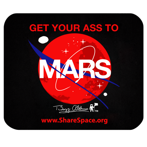 GET YOUR ASS TO MARS MOUSE PAD