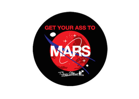 GET YOUR ASS TO MARS DRINK COASTER