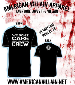 We Dont Care Mens Tee